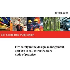 New COP Fire Safety for Railway Buildings Rail Infrastructure BS9992